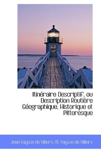 9781110042067: Itin Raire Descriptif, Ou Description Routi Re G Ographique, Historique Et Pittoresque
