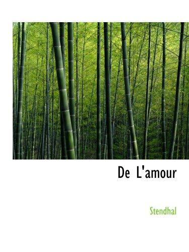 9781110042470: De L'amour