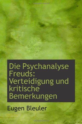 9781110046300: Die Psychanalyse Freuds: Verteidigung und kritische Bemerkungen
