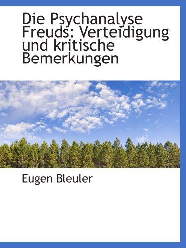 9781110046317: Die Psychanalyse Freuds: Verteidigung und kritische Bemerkungen