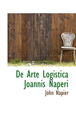 9781110048878: De Arte Logistica Joannis Naperi