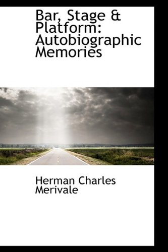9781110054220: Bar, Stage & Platform: Autobiographic Memories