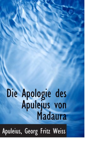 9781110054466: Die Apologie des Apulejus von Madaura