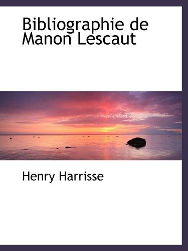 9781110061402: Bibliographie de Manon Lescaut