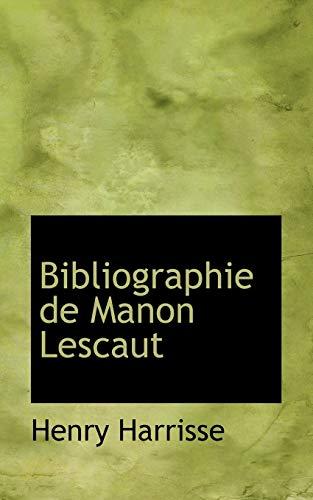 9781110061419: Bibliographie de Manon Lescaut