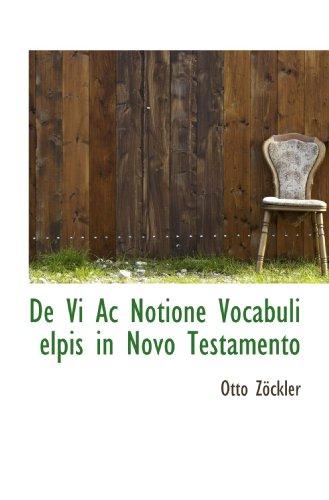9781110061709: De Vi Ac Notione Vocabuli elpis in Novo Testamento