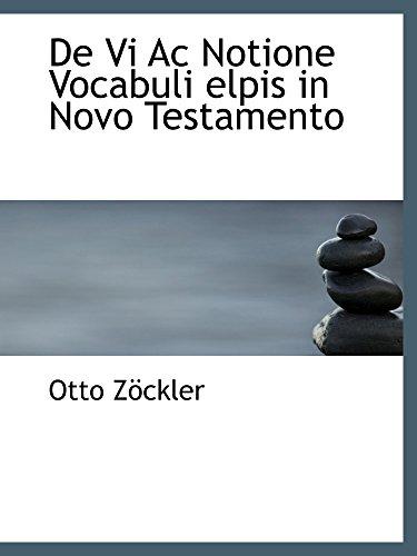 9781110061716: De Vi Ac Notione Vocabuli elpis in Novo Testamento