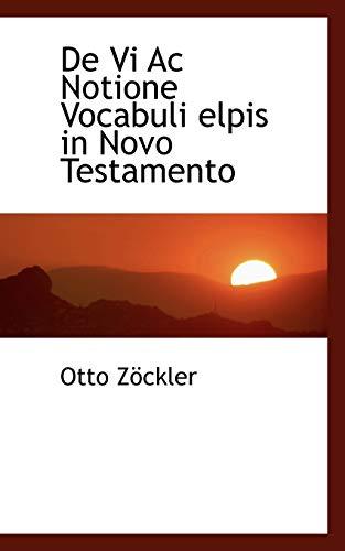 9781110061730: De Vi Ac Notione Vocabuli elpis in Novo Testamento