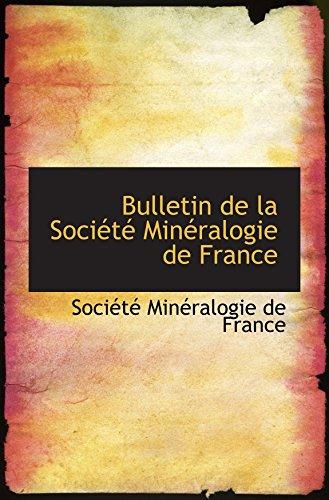 9781110064106: Bulletin de la Société Minéralogie de France