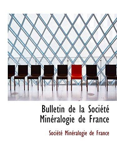 9781110064113: Bulletin de la Société Minéralogie de France