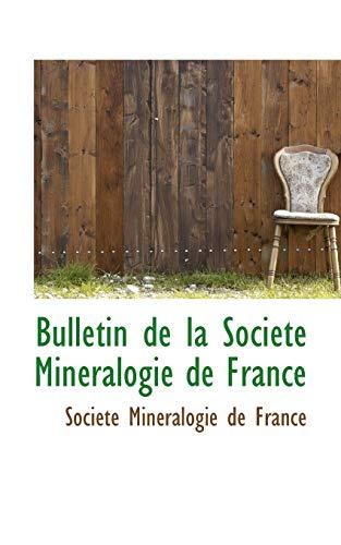 9781110064137: Bulletin de La Soci T Min Ralogie de France