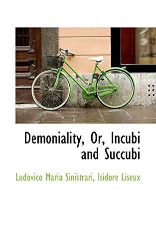 9781110066674: Demoniality, Or, Incubi and Succubi