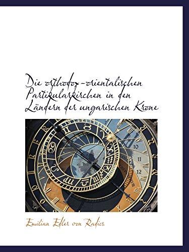 9781110067435: Die orthodox-orientalischen Partikularkirchen in den Ländern der ungarischen Krone