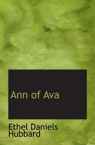 9781110068463: Ann of Ava