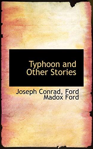 Typhoon and Other Stories: Conrad, Joseph
