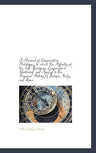 9781110076840: A Manual of Comparative Philology: In which the Affinity of the Indo-European Languages is Illustrat