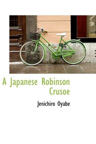 9781110078042: A Japanese Robinson Crusoe