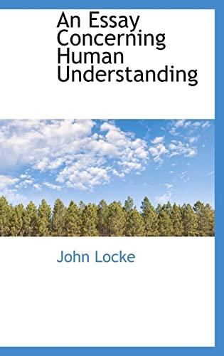 9781110090266: An Essay Concerning Human Understanding