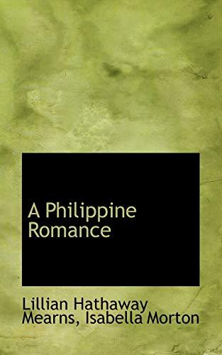9781110090907: A Philippine Romance