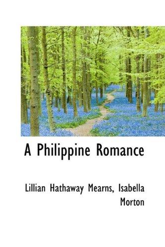 9781110090938: A Philippine Romance