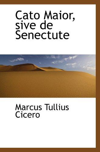 9781110093779: Cato Maior, sive de Senectute