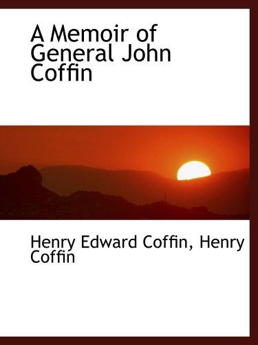 9781110094530: A Memoir of General John Coffin