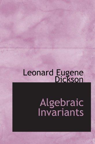 9781110095728: Algebraic Invariants