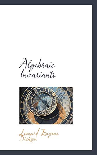 9781110095759: Algebraic Invariants