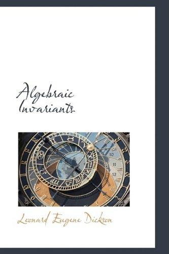 9781110095780: Algebraic Invariants
