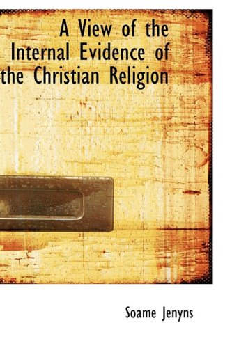 9781110103232: A View of the Internal Evidence of the Christian Religion