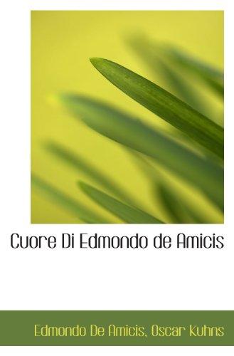 9781110109050: Cuore Di Edmondo de Amicis