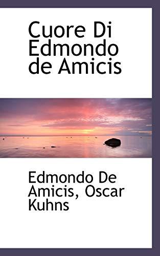 9781110109081: Cuore Di Edmondo de Amicis