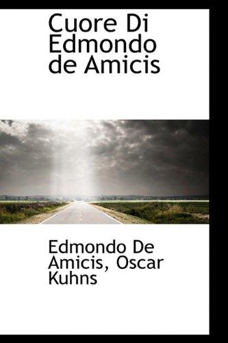 9781110109111: Cuore Di Edmondo de Amicis