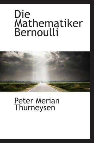 9781110111602: Die Mathematiker Bernoulli