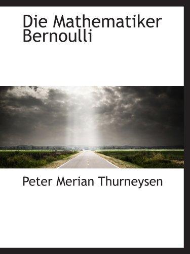 9781110111619: Die Mathematiker Bernoulli