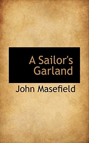 A Sailor's Garland: Masefield, John