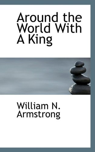 9781110119042: Around the World With A King