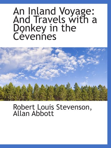 9781110122226: An Inland Voyage: And Travels with a Donkey in the Cévennes