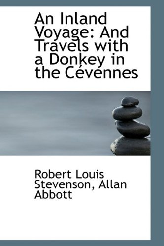 9781110122257: An Inland Voyage: And Travels with a Donkey in the Cévennes