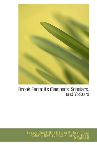 9781110122509: Brook Farm: Its Members, Scholars, and Visitors