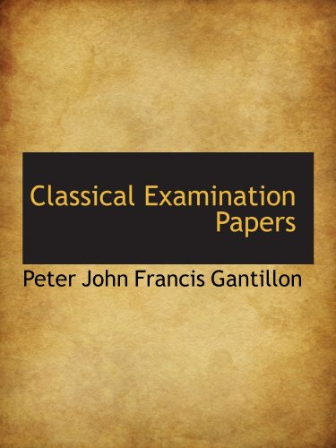 9781110124336: Classical Examination Papers