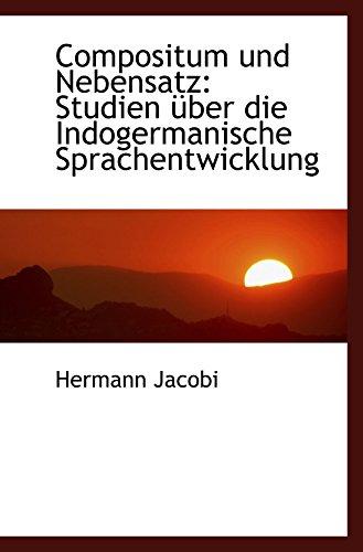 9781110124701: Compositum und Nebensatz: Studien über die Indogermanische Sprachentwicklung