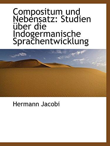 9781110124718: Compositum und Nebensatz: Studien über die Indogermanische Sprachentwicklung