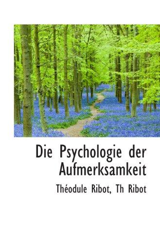9781110125807: Die Psychologie der Aufmerksamkeit