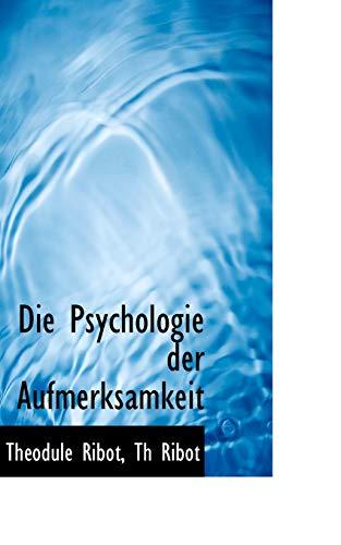 9781110125852: Die Psychologie Der Aufmerksamkeit
