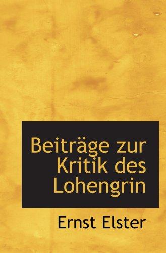 9781110126057: Beiträge zur Kritik des Lohengrin
