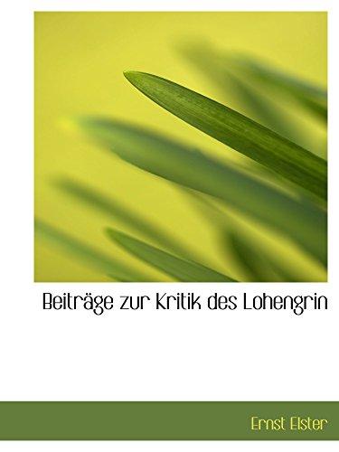9781110126071: Beiträge zur Kritik des Lohengrin