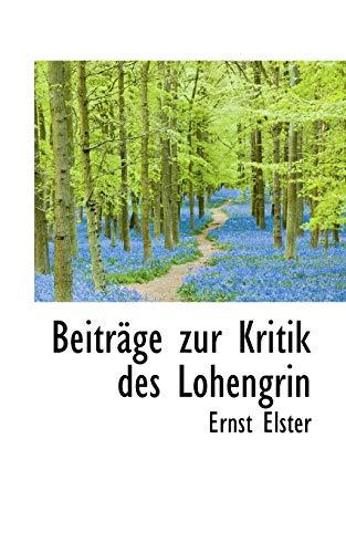 9781110126095: Beiträge zur Kritik des Lohengrin
