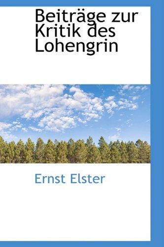 9781110126101: Beiträge zur Kritik des Lohengrin