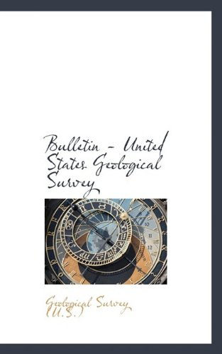 9781110141883: Bulletin - United States Geological Survey